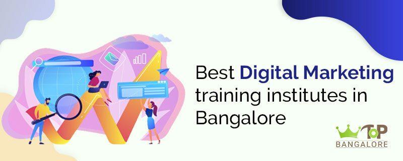 Best Digital Marketing Training Institutes in Bangalore (for 2021)