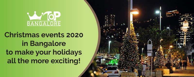 Christmas Events 2020 in Bangalore to make your Holidays all the more Exciting!