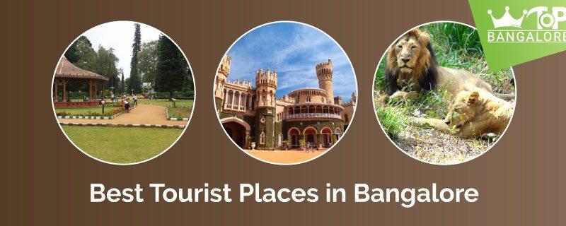 Best Tourist Places in Bangalore